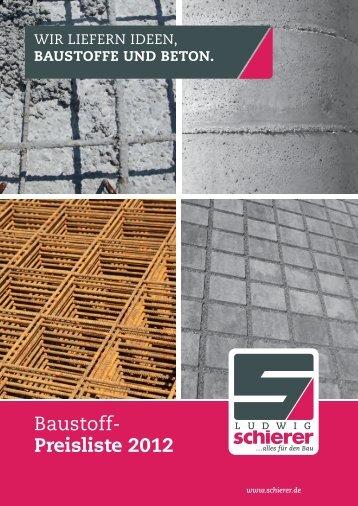 Baustoff- Preisliste 2012 - Ludwig Schierer
