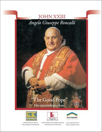 The Good Pope - The International Raoul Wallenberg Foundation