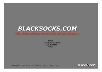 BLACKSOCKS.COM «Ein Unternehmer macht sich auf die Socken.
