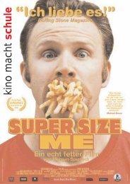 super size me - Kino macht Schule