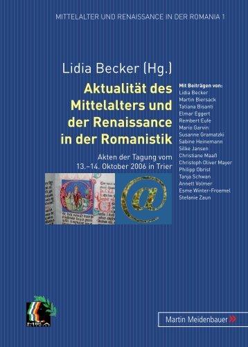 Lidia Becker (Hg.) Aktualität des Mittelalters und ... - MIRA-Netzwerk