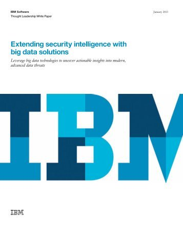 Extending security intelligence with big data solutions