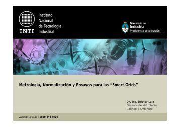 """Metrología, Normalización y Ensayos para las """"Smart Grids"""""""