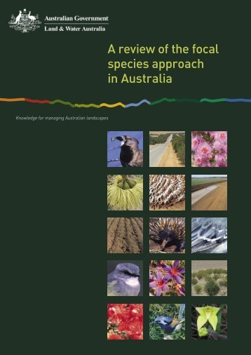 A Review of the focal species approach in - Land and Water Australia