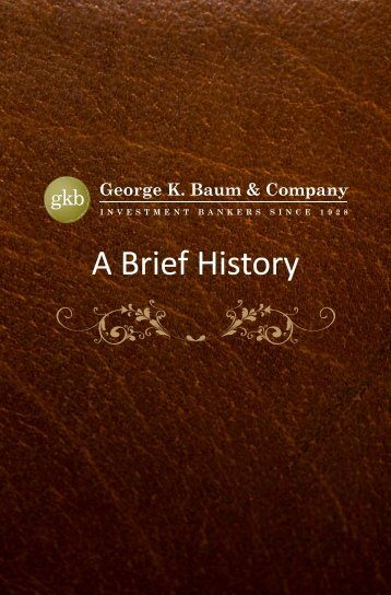 A Brief History - George K. Baum & Company