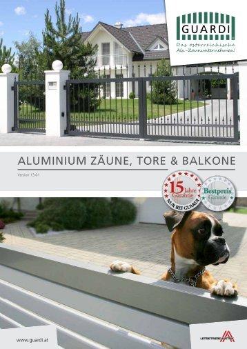 ALUMINIUM ZÄUNE, TORE & BALKONE - Guardi