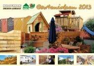 Gartenideen 2013 - Holzindustrie Dresden GmbH