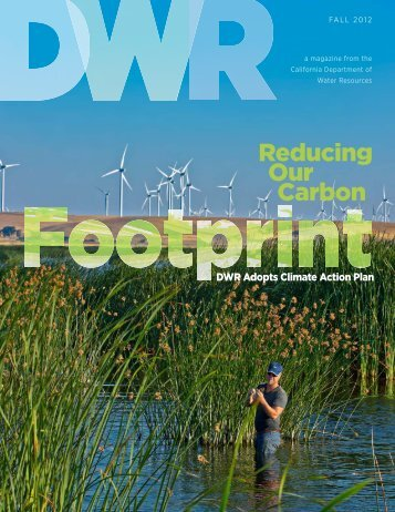 DWR Magazine Fall 2012 - Department of Water Resources - State ...