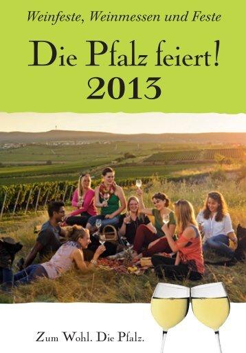 Der Weinfestkalender 2013 - Pfalz
