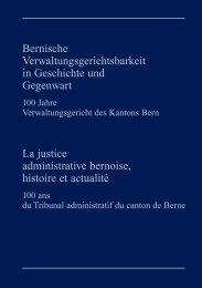 Bernische Verwaltungsgerichtsbarkeit in Geschichte und Gegenwart ...