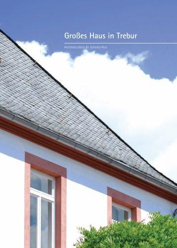 Großes Haus in Trebur - Architekturbüro Dr. Schmitz-Riol