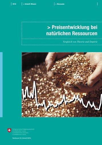Preisentwicklung bei natürlichen Ressourcen - Schweizer ...