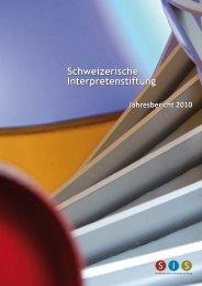 Schweizerische Interpretenstiftung Jahresbericht 2010