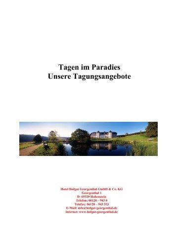 Tagen im Paradies Unsere Tagungsangebote - Hofgut Georgenthal