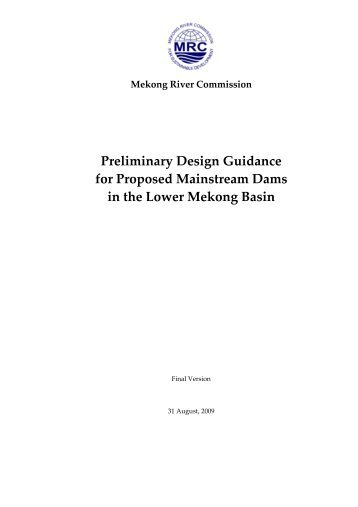 Preliminary Design Guidance for Proposed Mainstream Dams in