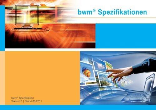 bwm® Spezifikationen - Bayerwald Media GmbH