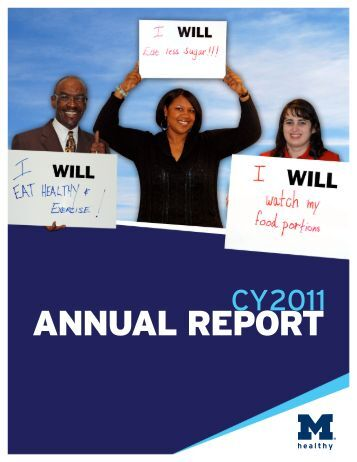 MHealthy's CY 2011 Annual Report - University of Michigan Human ...