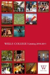 WELLS CoLLEGE Catalog 2010-2011 - Wells College: The ...