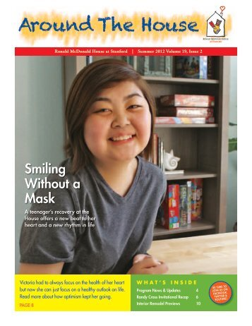 Summer 2012 Vol. 19, Issue 2 - Ronald McDonald House at Stanford