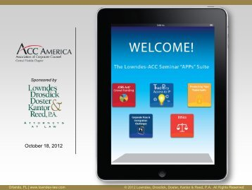 ACC Presentation - Lowndes, Drosdick, Doster, Kantor & Reed, PA