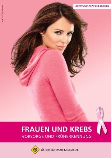 PDF-Download Frauen und Krebs - Österreichische Krebshilfe