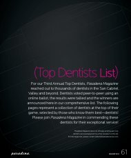 For our Third Annual Top Dentists, Pasadena Magazine reached out ...