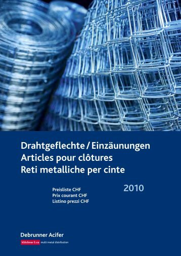 Drahtgeflechte / Einzäunungen Articles pour ... - Debrunner Acifer