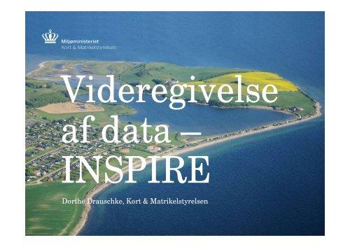 Dorthe Drauschke, Kort & Matrikelstyrelsen - INSPIRE Danmark