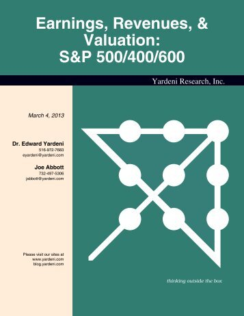 Earnings, Revenues, & Valuation: S&P 500/400/600