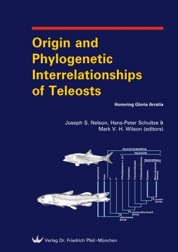 Origin and Phylogenetic Interrelationships of Teleosts - Vertebrate ...