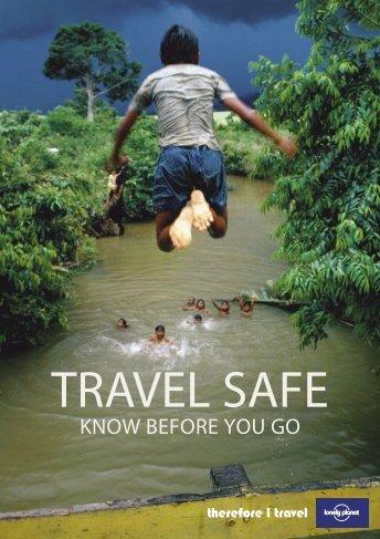 Travel safe: know before you go - Gov.uk