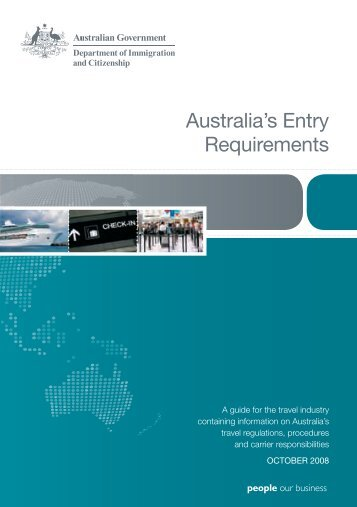 Australia's entry requirements - Department of Immigration ...