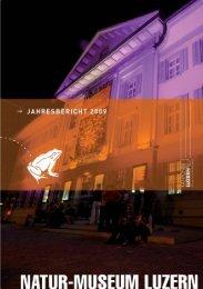 JB NML 2009.indd - Naturmuseum Luzern