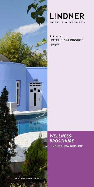 Wellnessbroschüre 2013 - Lindner Hotels & Resorts