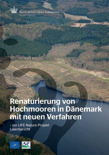Renaturierung von Hochmooren in Dänemark mit neuen Verfahren