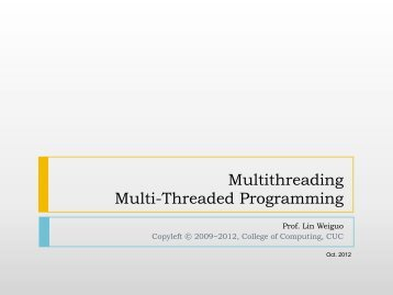 Multithreading Multi-Threaded Programming