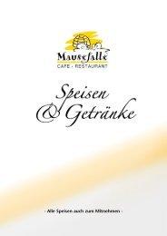 Alle Speisen auch zum Mitnehmen - Bistro-Café Mausefalle