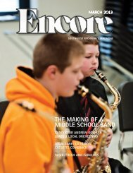 THE MAKING OF A MIDDLE SCHOOL BAND - Encore Magazine