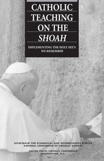 Catholic Teaching on the Shoah - United States Conference of ...