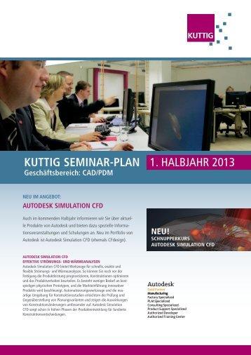 KUTTIG SEMINAR-PLAN 1. HALBJAHR 2013