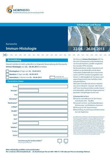Immun-Histologie 22.04. - 26.04. 2013 - Morphisto GmbH