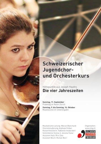 Schweizerischer Jugendchor- und Orchesterkurs - Katholische ...
