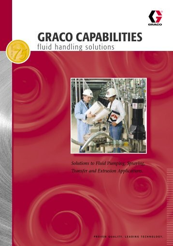 300590E, Graco Capabilities fluid handling solutions