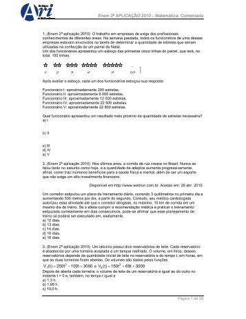 Enem 2ª APLICAÇÃO 2010 – Matemática Comentada V (t) 250t 100t ...