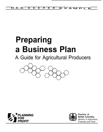 a business plan for bee keeping Business of bees bee business blog bee business blog do you want to plan and plant your forest yourself.