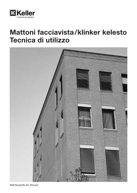 Tessitura dei pilastri - Keller AG Ziegeleien