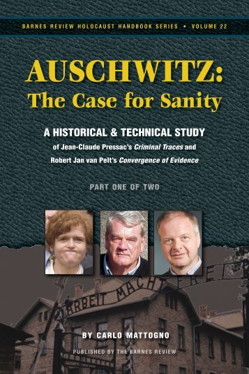 Auschwitz: The Case For Sanity - Holocaust Handbooks