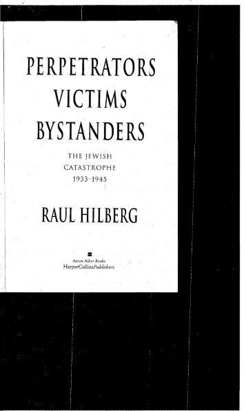 PERPETRATORS . . VICTIMS . BYSTANDERS