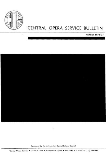 Central Opera Service Bulletin - Winter, 1973-74
