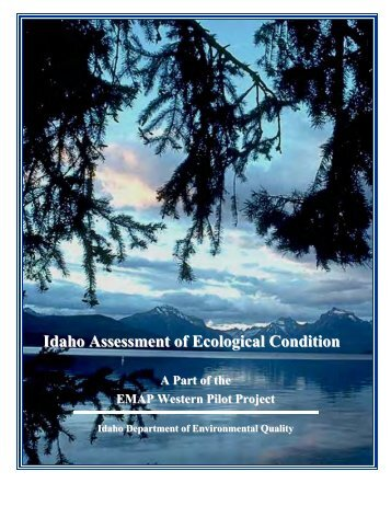 Idaho Statewide Assessment of Ecological Condition - A Part of the ...